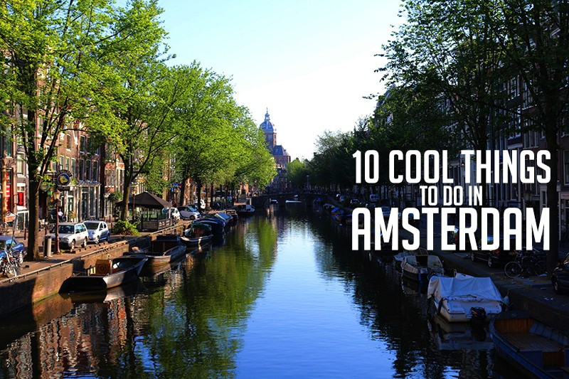 10 cool things to do in amsterdam kuba s journeys rh kubasjourneys com things to do in amsterdam in march things to do in amsterdam in february