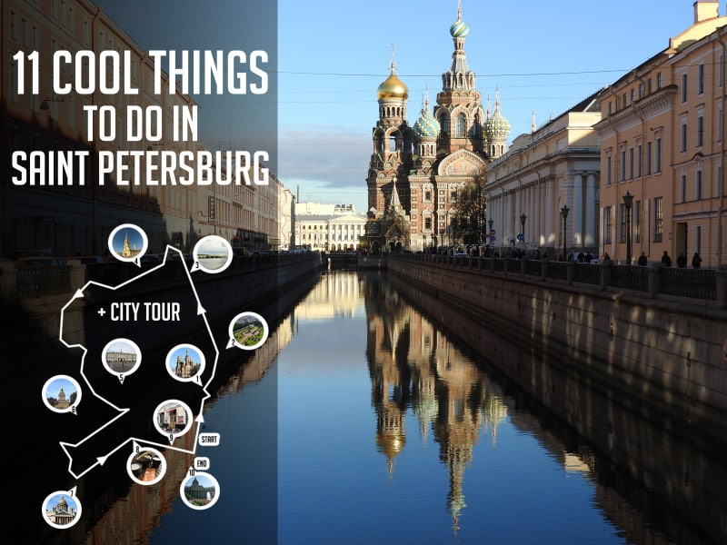 11 Cool Things To Do in Saint Petersburg
