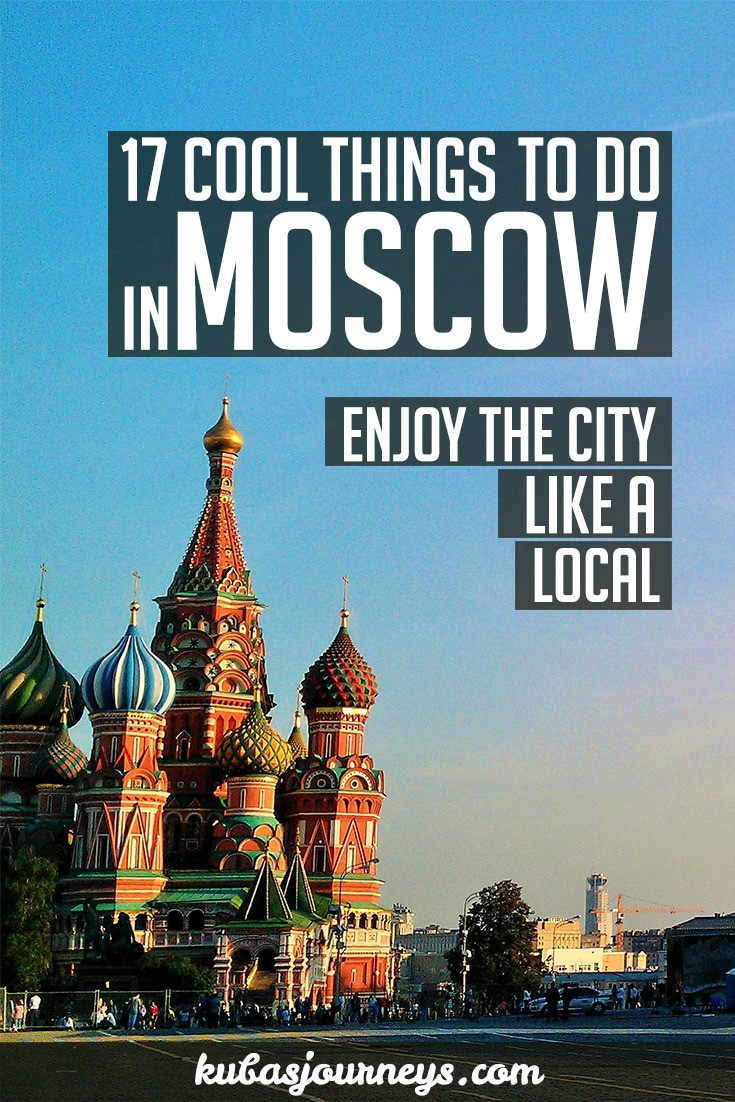 17 Things That I Would Tell My Future 17 Year Old Daughter: 17 Cool Things To Do In Moscow