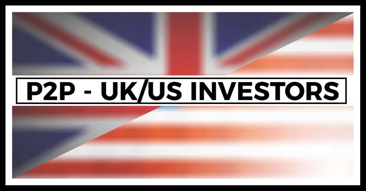 p2p-for-uk-and-us-investors